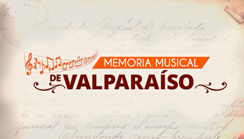 Bienvenida al sitio de Memoria Musical de Valparaíso