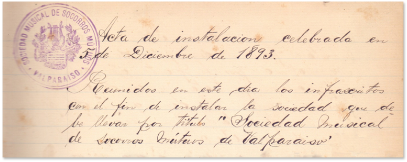 Acta de instalación de la Sociedad Musical de Socorros Mutuos de Valparaíso, 5 de diciembre de 1893. En su Libro de Actas de Reuniones generales desde la Inauguración de la Sociedad un 5 de diciembre de 1983 hasta el 25 de enero de 1904.