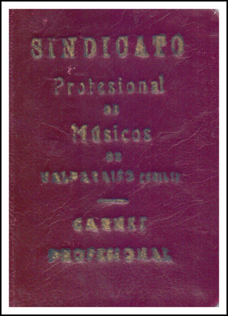Carnet Profesional de socios del Sindicato Profesional de Músicos de Valparaíso, 1950 ca.