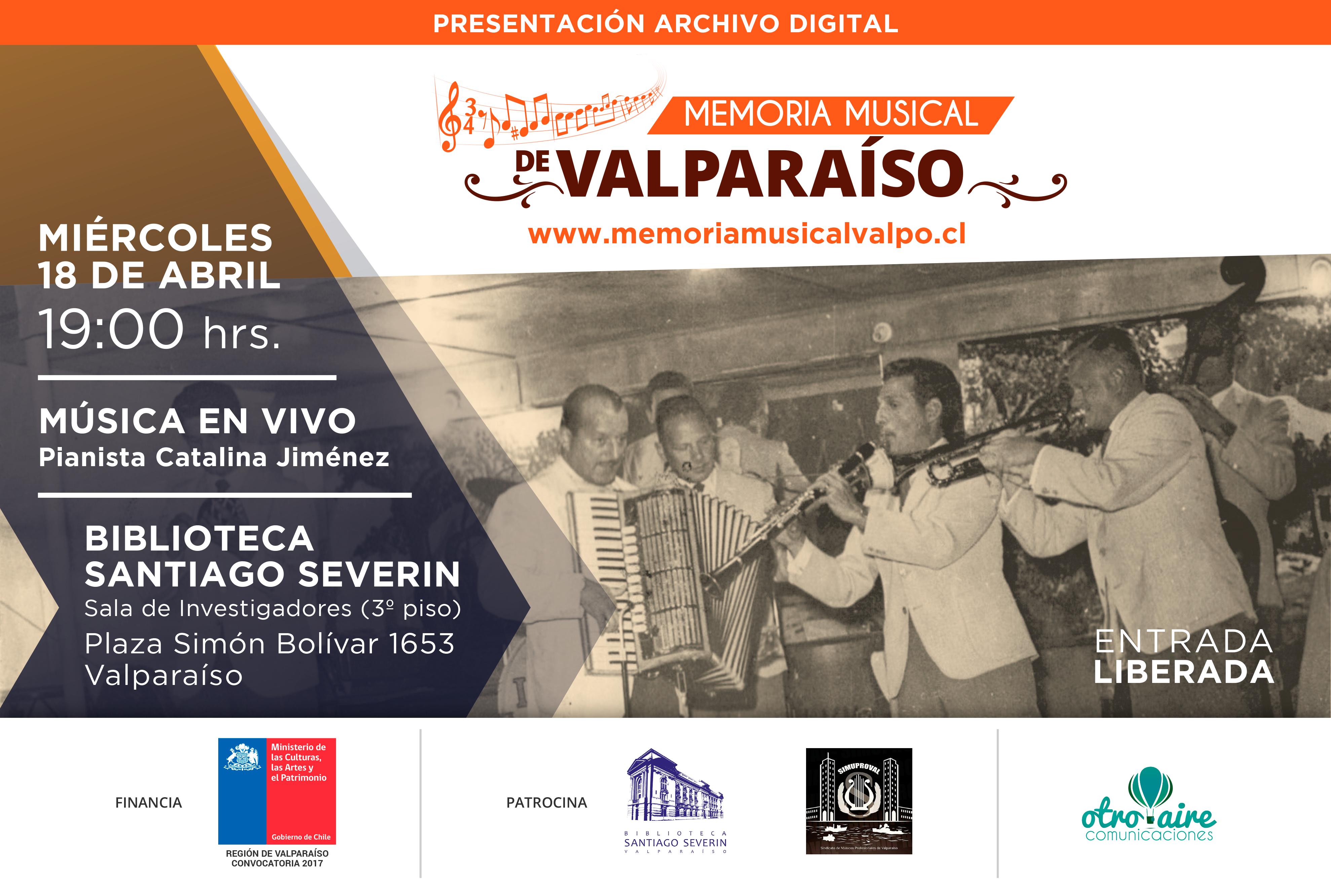 Lanzamiento Archivo Digital Sonoro de Memoria Musical de Valparaíso – 18 abril 2018